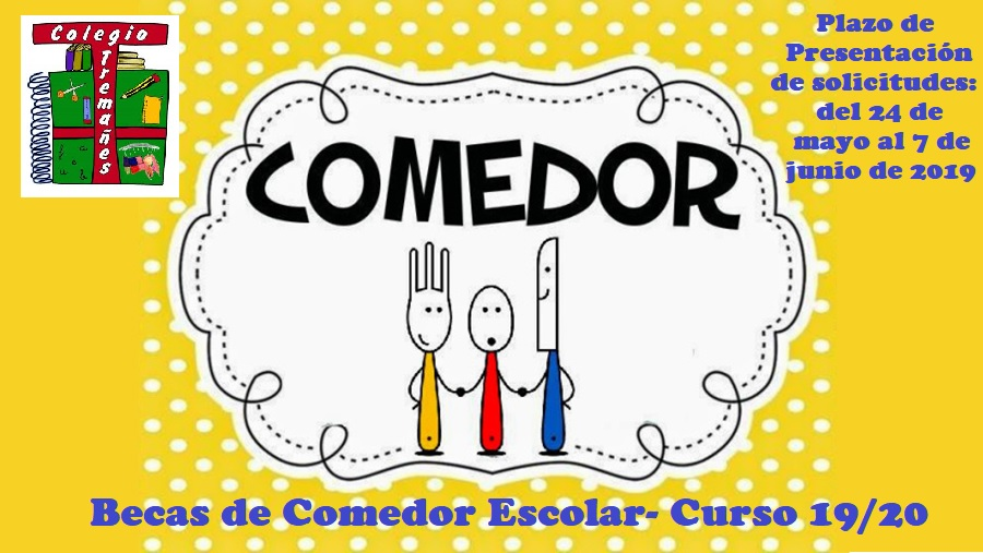 Becas de Comedor Escolar curso 19/20 – Colegio Público Tremañes